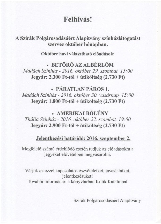 Szirák Polgárosodásáért Alapítvány októberi színházlátogatást szervez