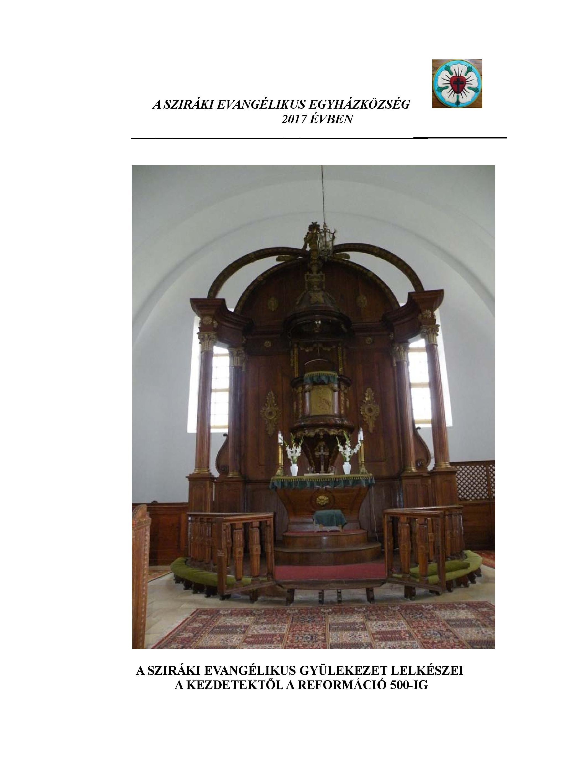 A sziráki evangélikus gyülekezet lelkészei a kezdetektől a reformáció 500-ig