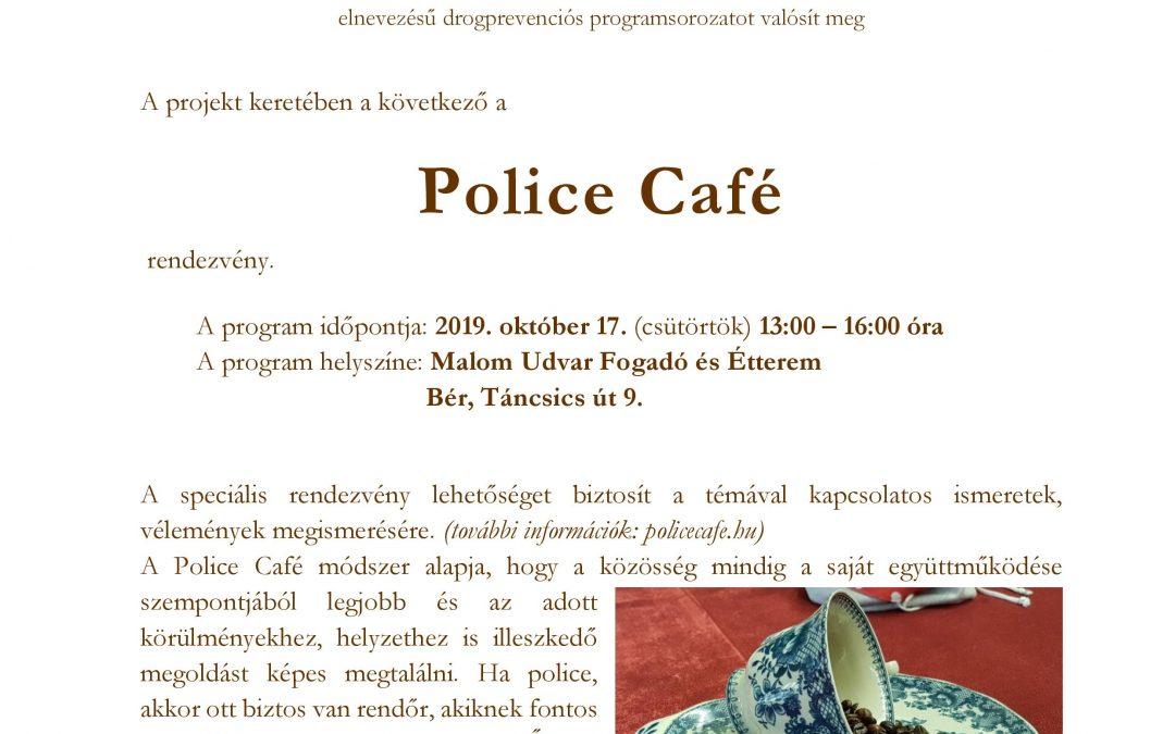 """""""Szer-mentes élmény"""" Police Café rendezvény"""